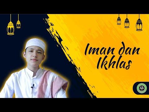 Iman dan Ikhlas [[Romadhon series]