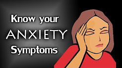 Most Common Signs & Symptoms of Anxiety Disorder | Know Your Anxiety Symptoms