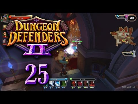 Dungeon Defenders 2 (Let's Play | Gameplay) Episode 25: Hard Hitter