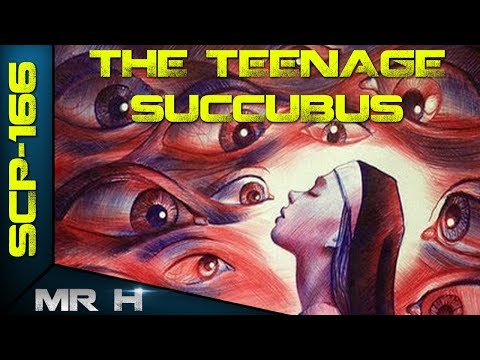 Exploring SCP166 The Teenage Succubus The SCP Foundation