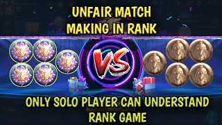 UNFAIR MATCH MAKING IN RANK | ONLY SOLO PLAYER CAN RELATE | MOBILE LEGENDS BANG BANG
