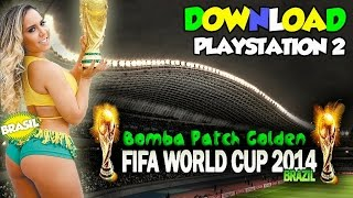 Bomba Patch Golden World Cup Brazil 2014 (Versão 2) no Playstation 2