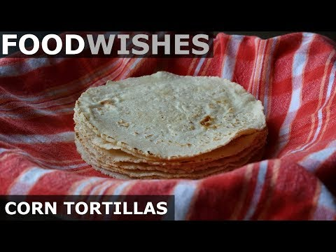 how-to-make-corn-tortillas---food-wishes