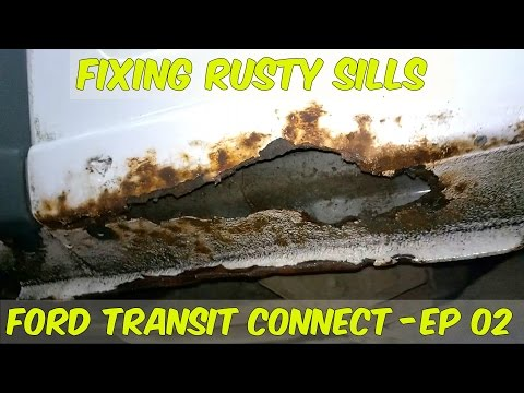 How To Repair Rusted Sills - Ford Transit Connect