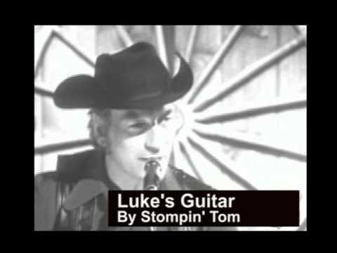 Stompin' Tom -   (Luke's Guitar)