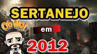 Baixar PIOR ANO SERTANEJO | 2012