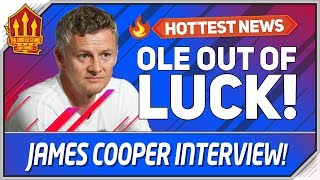 SOLSKJAER OUT OF LUCK! James Cooper Sky Sports Man Utd News Now