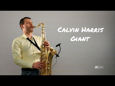 GIANT - Calvin Harris Rag&39;n&39;Bone Man JK Sax Cover