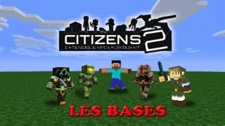 Minecraft Tutorial Citizens 2 - Les Bases