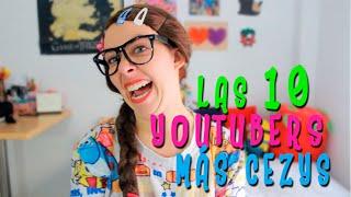 LAS 10 YOUTUBERS MÁS CEZYS | ADELITA POWER