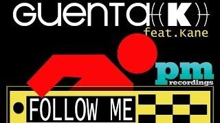 Guenta K ft. Kane - Follow Me (Club Allstars Radio Edit)