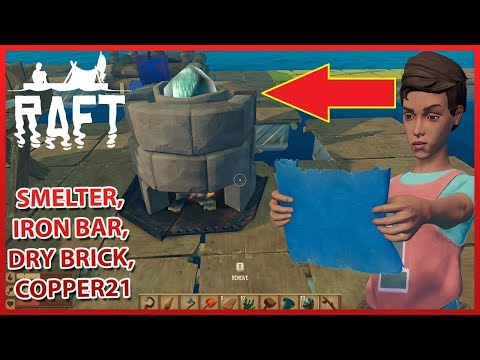 Smelter, Iron Bar, DRY BRICK, Copper DEV GELİŞME! - STEAM RAFT TÜRKÇE #6