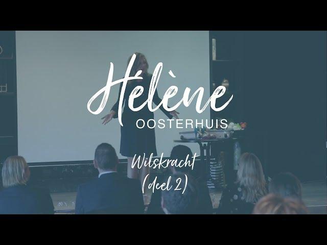 Hélène Oosterhuis - Wilskracht (deel 2)