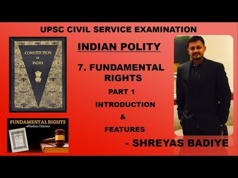 Indian Polity by Laxmikant | Fundamental Rights | Part 1 | Intro and Features| UPSC - IAS