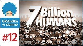 7 Billion Humans PL #12 | Skomplikowanie rośnie