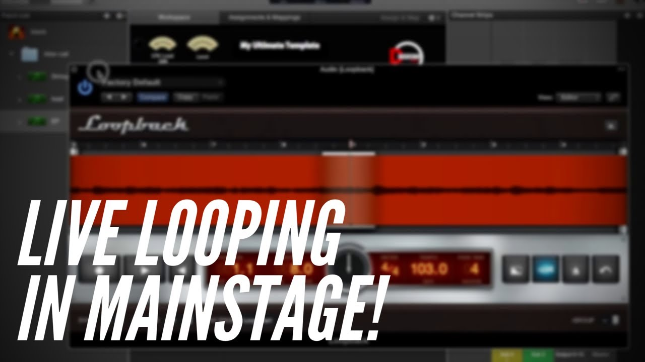 MainStage Tips and Tricks: Using Loopback to do Live Looping!
