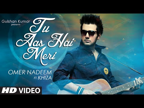 'Tu Aas Hai Meri' Video Song | Khiza, Omer Nadeem | T-Series
