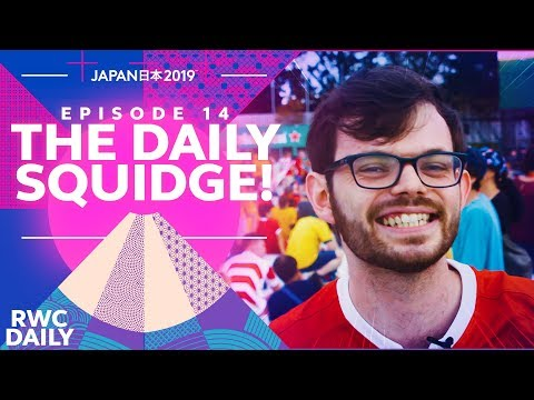 THE DAILY SQUIDGE | RWC Daily | Ep14