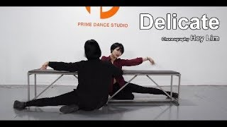 Delicate - Taylor Swift / Choreography - Hey Lim