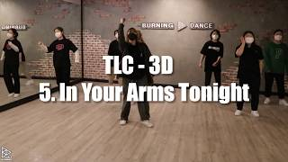 TLC - 3D - 5. In Your Arms Ton…
