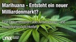 Marihuana - Entsteht ein neuer Milliardenmarkt?   Doku 2019   LYNX Online Broker