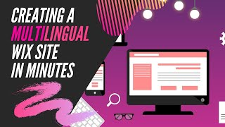 Two Ways to Create a Multilingual Wix Website as Fast as 10 Minutes!