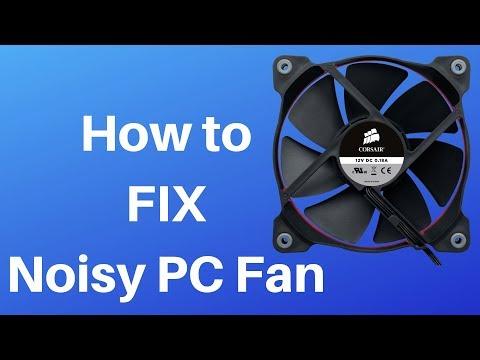 How to FIX Noisy PC Fan