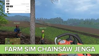 CHAINSAW JENGA in Farming Simulator 15 Xbox One Co-op Gameplay
