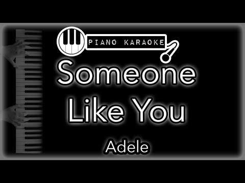Someone Like You  - Adele - Piano Karaoke (with Lyrics)