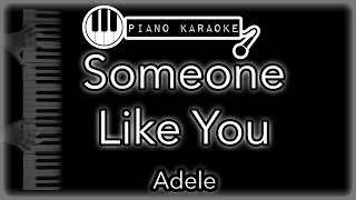 Someone Like You  - Adele - Piano Karaoke (with Lyrics)