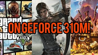 9 Games Running on the Geforce 310M