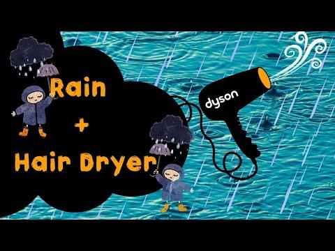 WHITE NOISE - Rain Sounds + Hair Dryer (ASMR)