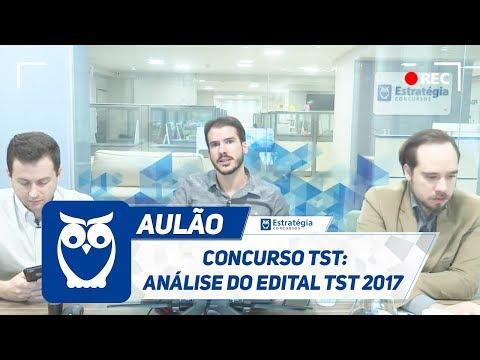 Concurso TST: Análise do Edital TST 2017