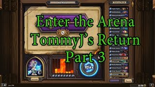 Hearthstone: Enter the Arena TommyJ