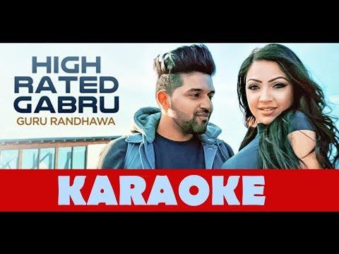 High Rated Gabru || HIGH QUALITY KARAOKE || Guru Randhawa || THE KARAOKE SHOP