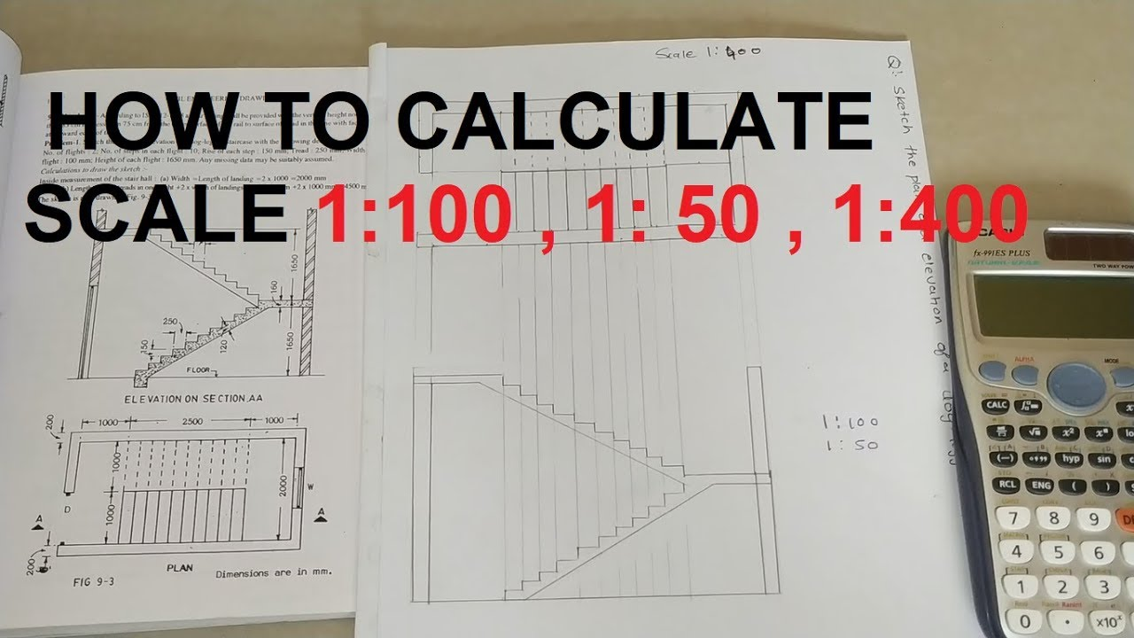 Use Of Scale In Drawing How To Calculate Scale 1 100 1 50 1 400 Youtube