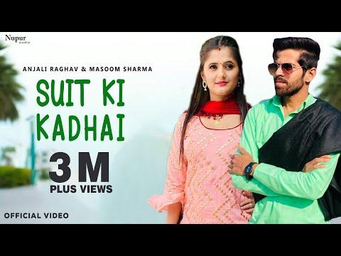 Suit Ki Kadhai | Masoom Sharma | Anjali Raghav, Biru Kataria | New Haryanvi Songs Haryanavi 2019