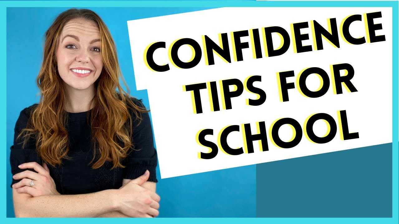 How to be more confident at school