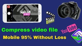 How to video file compress Mobile without 95% quality loss