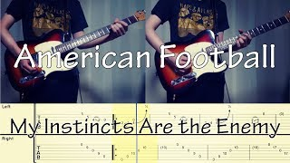 American Football - My Instincts Are the Enemy (Guitar Cover) with TAB