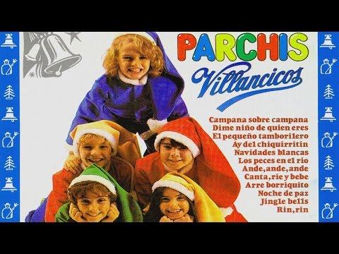 Parchis - Villancicos (sus mejores villancicos navideños)