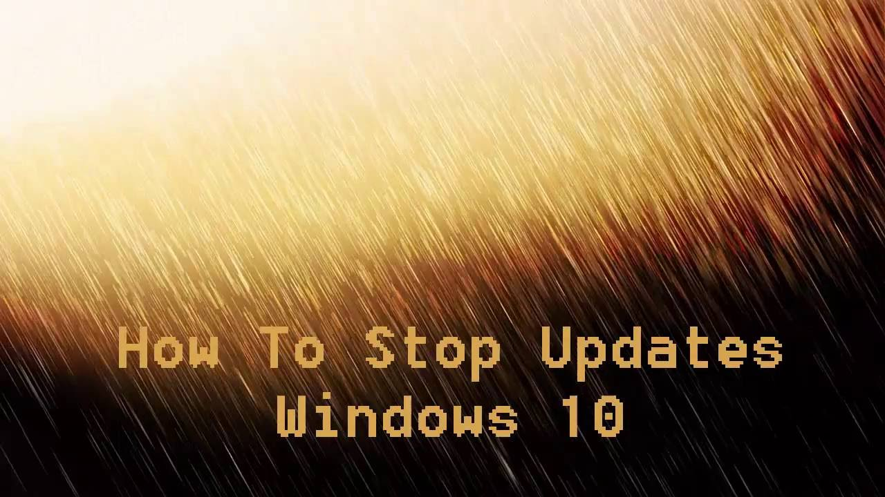 windows 10 how to stop downloading updates