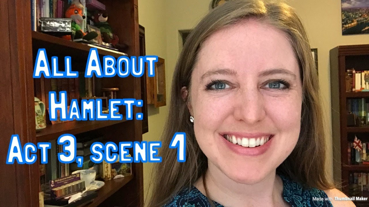All About Hamlet Act 3 Scene 1 Youtube Soliloquy Paraphrase Hamlet' Meaning Analysi Translation