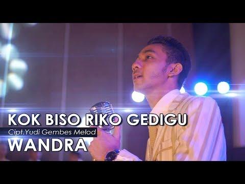 Wandra - Kok Biso Riko Gedigu (Official Music Video)