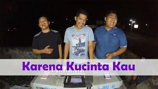 Karena Kucinta Kau -  Bunga Citra Lestari (Trio Batak) Live Cover By D'Brothers Trio