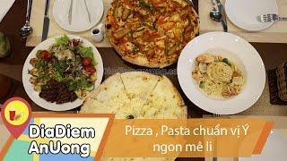 Pizza - Pasta chuẩn vị tại nhà hàng Ý   Địa điểm ăn uống