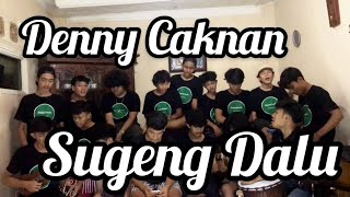 Sugeng Dalu - Denny caknan ( Scalavacoustic Cover )