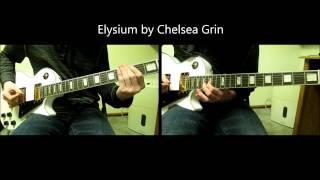 Elysium - Chelsea Grin - Guitar Cover