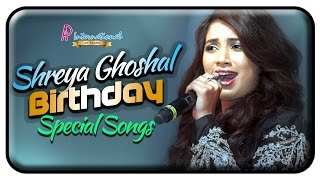 Shreya Ghoshal Birthday Special | Shreya Ghoshal Super Hit Songs | Shreya Ghoshal Tamil Hits |