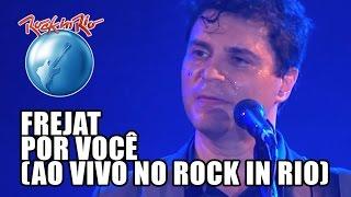 Frejat - Por Você (Ao Vivo no Rock in Rio)